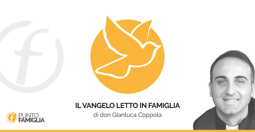 IL-VANGELO-LETTO-IN-FAMIGLIA--Don-Gianluca-Coppola