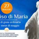 """27 maggio - Il sorriso della Vergine: """"Maria la donna della risurrezione e il sorriso di Fatima"""""""